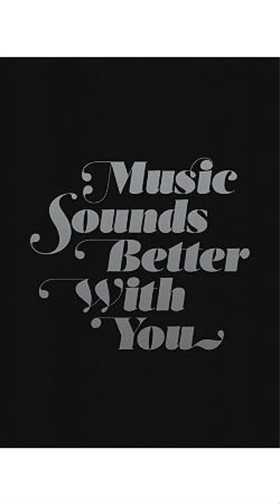 Plakat MUSIC SOUNDS BETTER WITH YOU czarny